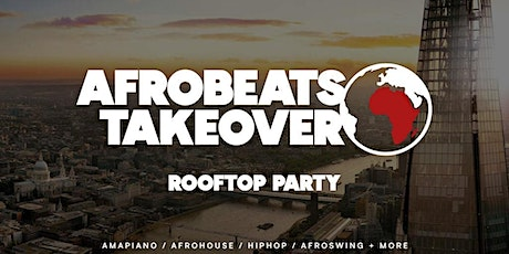 Afrobeats Takeover Rooftop Party tickets