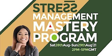 Stress Management Mastery Programme tickets