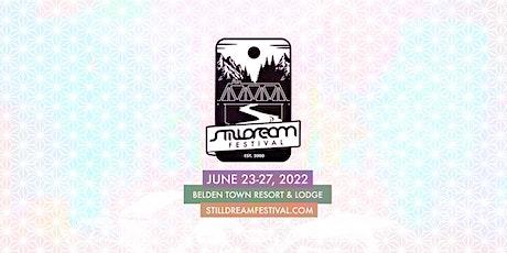 Stilldream Festival 2022 tickets