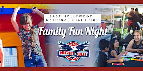 East Hollywood National Night Out  - Family Fun Night tickets