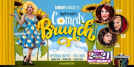 April Fresh's Comedy Brunch, August 15th edition tickets