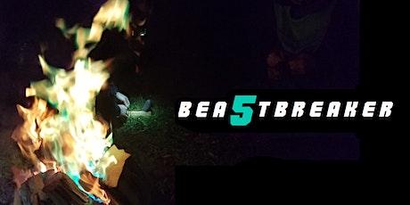 BeastBreaker 5 tickets