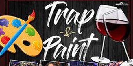 THE OFFICIAL TRAP -N -PAINT tickets