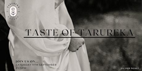 Taste of Tarureka tickets