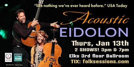 Acoustic Eidolon at the Elks Crystal Ballroom tickets