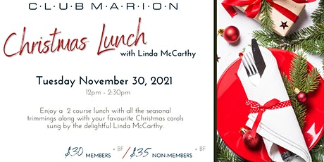 Club Marion Christmas Lunch with Linda McCarthy tickets