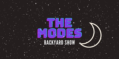 The Modes Backyard Show tickets