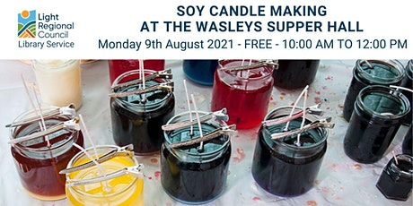 Soy Candle Making @ Wasleys Supper Hall tickets
