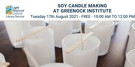 Soy Candle Making @ Greenock Institute tickets