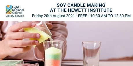 Soy Candle Making @ Hewett Centre tickets