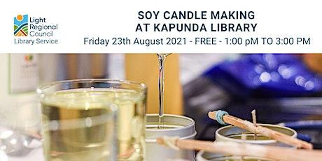 Soy Candle Making @ Kapunda Library tickets