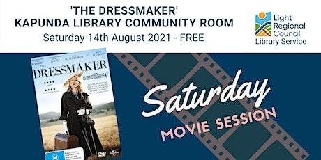 'The Dressmaker' Saturday Movie Session at Kapunda Library tickets