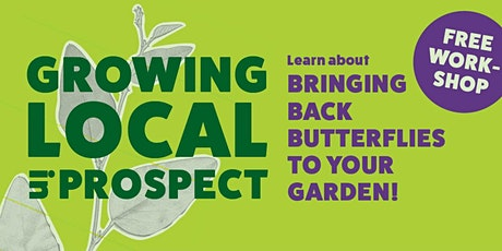 Bringing Back the Butterflies to your garden? tickets