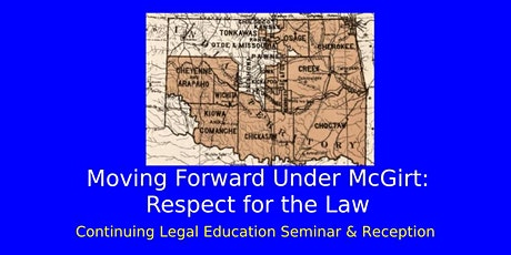 Moving Forward Under McGirt: Respect for the Law tickets