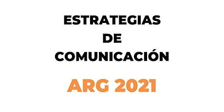 Estrategias de comunicación. Caso ARG2021 tickets