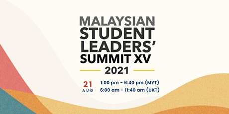 Malaysian Student Leaders' Summit (MSLS) XV tickets