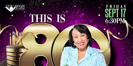 """THIS IS """"80"""" BIRTHDAY CELEBRATION FOR MOTHER LOIS BLAKES tickets"""