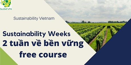 2 weeks Sustainability - 2 tuần về bền vững tickets