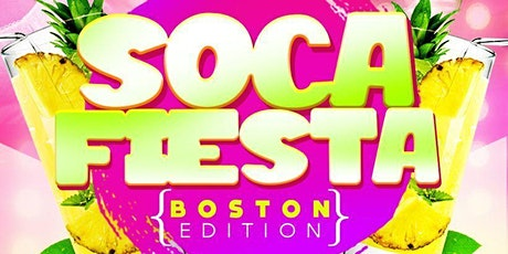 SOCA FIESTA  ( Boston Edition ) tickets