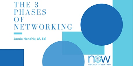 Networking Nassau: The Three Phases of Networking tickets
