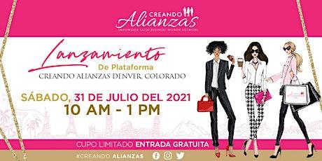 Lanzamiento Plataforma Creando Alianzas Denver tickets