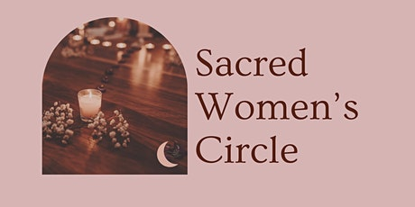 Sacred Women's Circle tickets