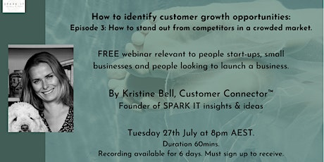 Identifying growth opportunities: 3) How to stand out from competitors tickets