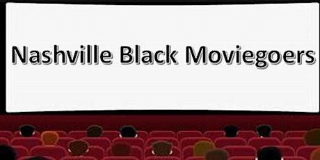 Nashville Black Moviegoers tickets