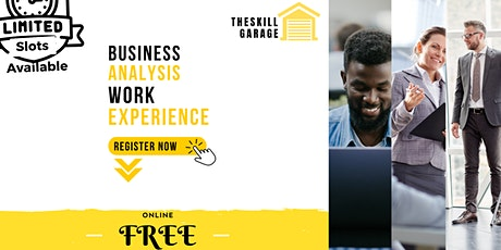 Free Live Business Analysis Work Experience tickets