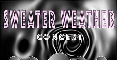 Sweater Weather Concert. Live Music featuring upcoming artist tickets