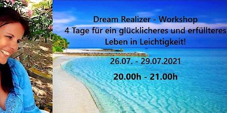Dream Realization Days - 4 Tage für ein glücklicheres Leben in Leichtigkeit Tickets