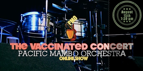 PMO Online - The Vaccinated Concert tickets
