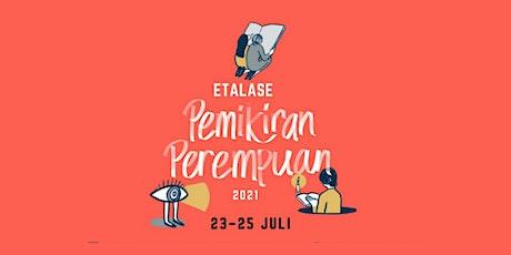 Festival Etalase Pemikiran Perempuan 2021 tickets