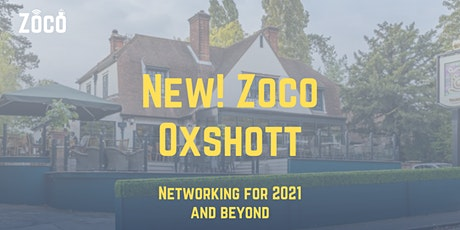 Zoco Oxshott Inaugural In-Person Meeting tickets