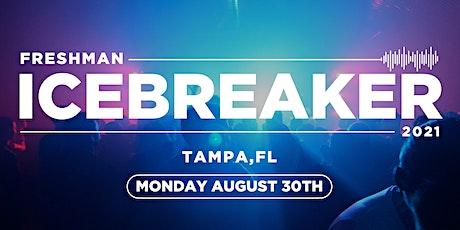 Freshman Icebreaker / Tampa,  FL / 2021 tickets