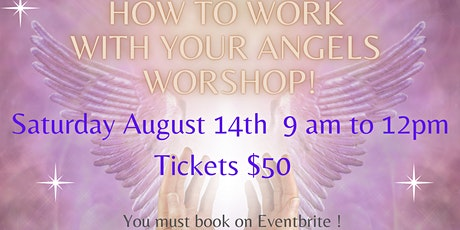 How to Work With Your Angels Workshop tickets