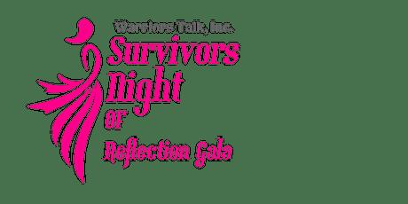 WARRIORS TALK 5TH ANNUAL SURVIVORS NIGHT OF REFLECTION GALA tickets