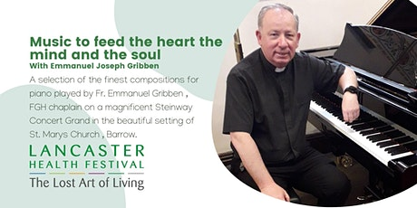 Music to feed the heart the mind and the soul - Lancaster Health Festival tickets