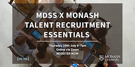 MDSS x Monash Talent Recruitment Essentials biglietti