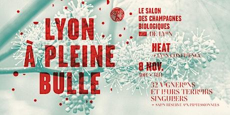 Lyon à Pleine Bulle 2021 - Salon des Champagnes Biologiques billets