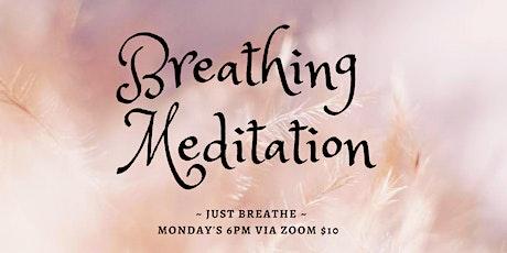 Breathing Meditation Monday's 6pm AWST tickets