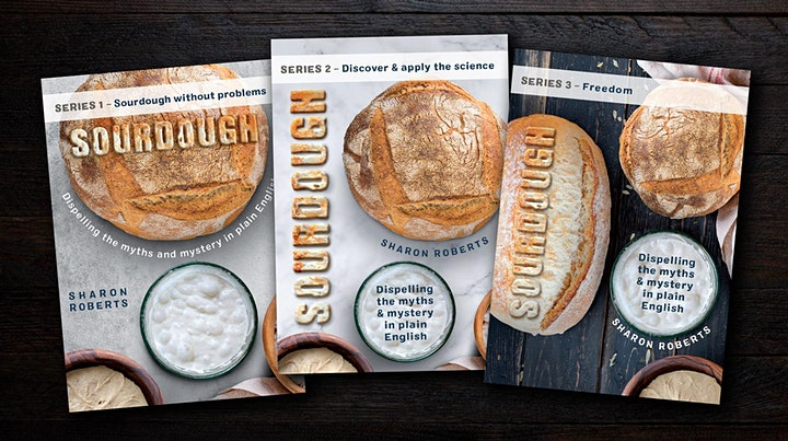 'Sourdough. Dispelling the myths and mystery in plain English' Free on Zoom image