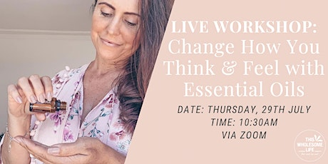 Change How You Think & Feel with Essential Oils tickets