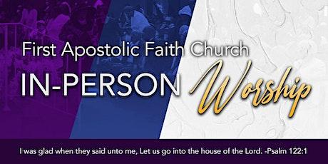 First Apostolic Faith Church Sunday Morning Service - July 25th tickets