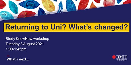 Returning to Uni? What's changed? tickets