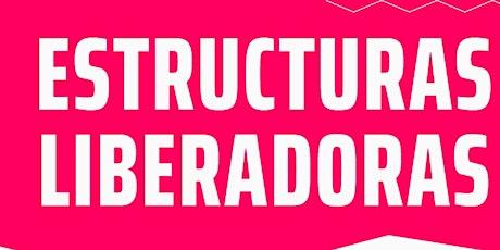 Webinar Informativas Estructuras Liberadoras #11 tickets
