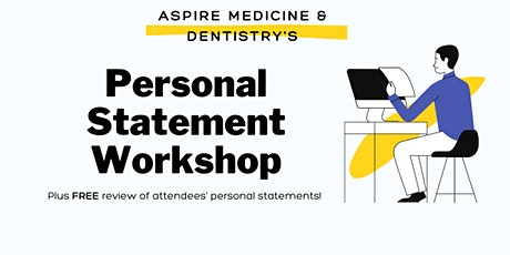 Medicine and Dentistry Personal Statement Workshop tickets
