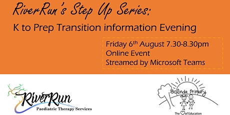 RiverRun's Step Up Series - K to Prep transition information evening tickets