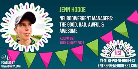 Neurodivergent Managers: The Good, Bad, Awful & Awesome tickets