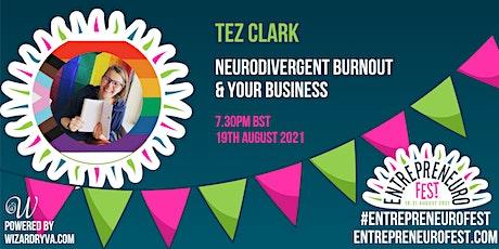 Neurodivergent burnout & your business tickets